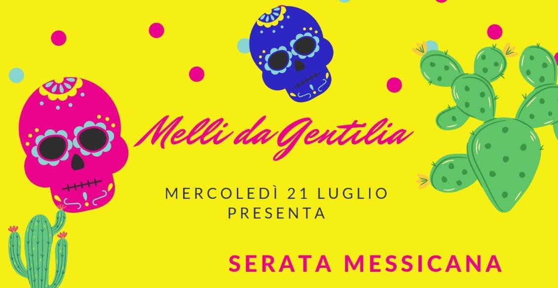 You are currently viewing Da Gentilia Serata Messicana!